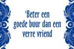 beter_een_goede_buur_dan_een_verre_vriend.jpg